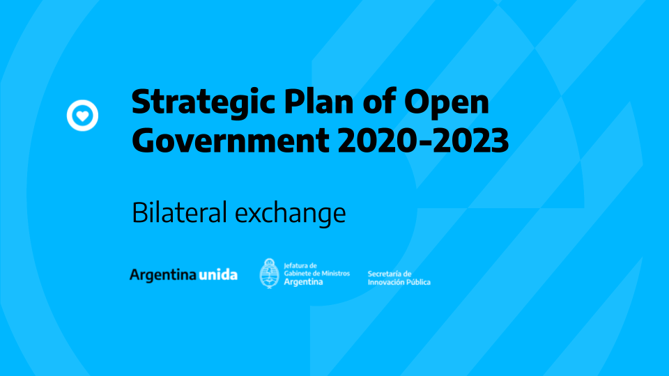 Argentina submitted the Open Government Strategic Plan to Canada