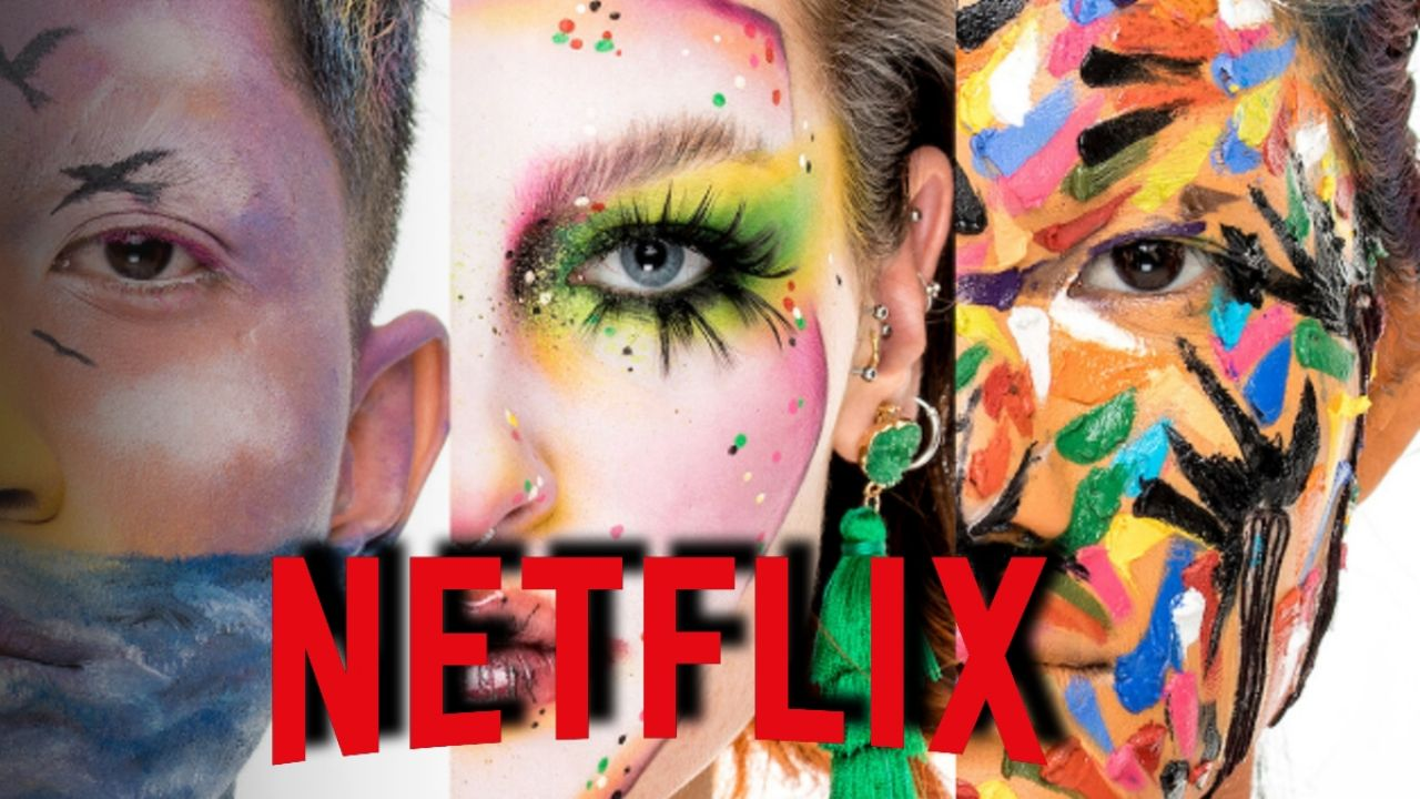Netflix: Are you a fan of makeup?  This is the series you should not miss